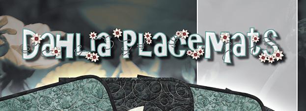 Dahlia-Placemats-Banner