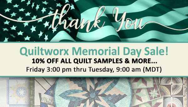 Quiltworx Memorial Day Sale