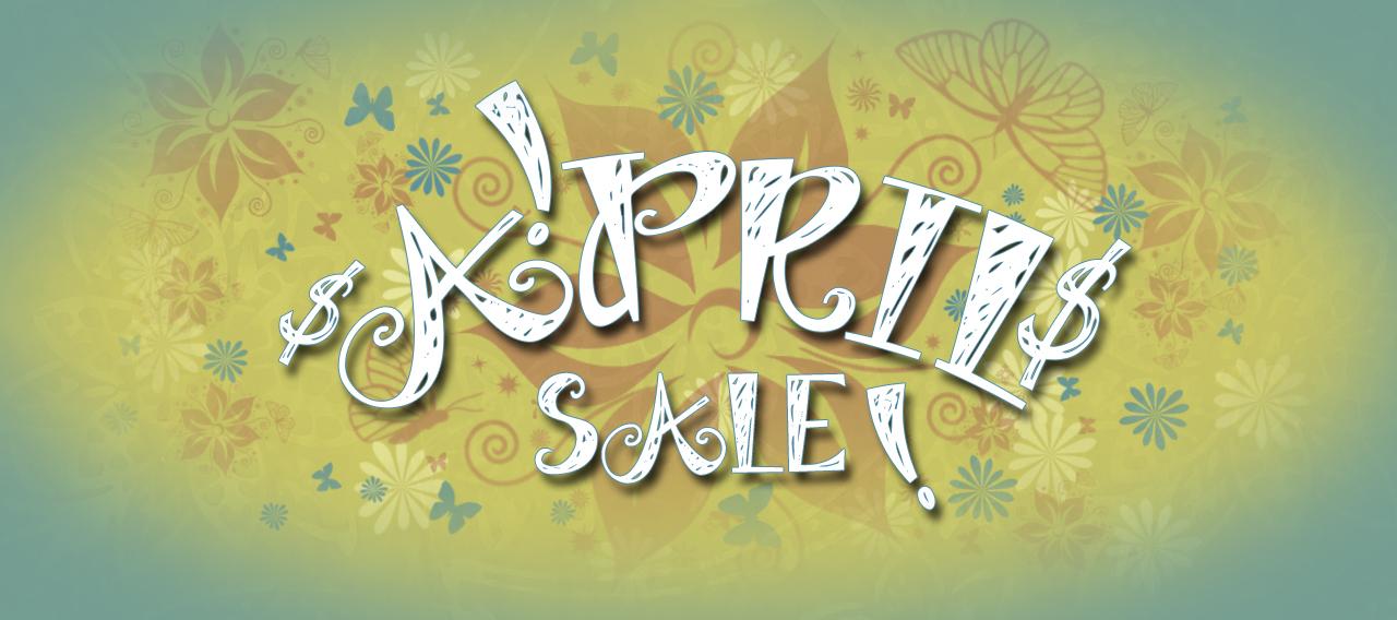 April Sale!