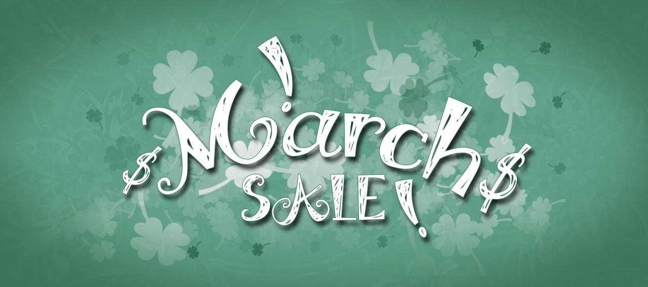 March Sale!