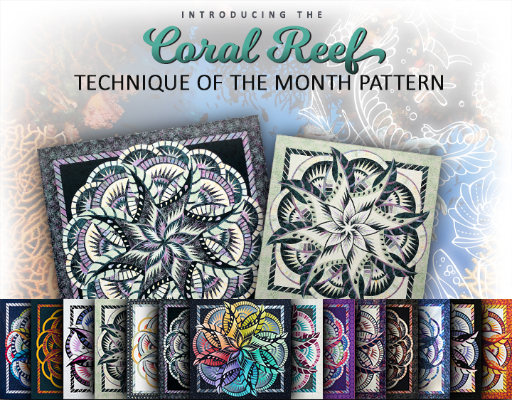 Introducing the Coral Reef Technique of the Month Pattern