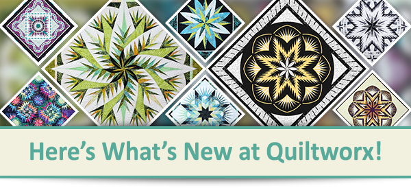 Here's what's new at Quiltworx.